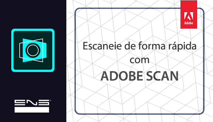 Adobe Scan: Scaneando de forma fácil e prática!