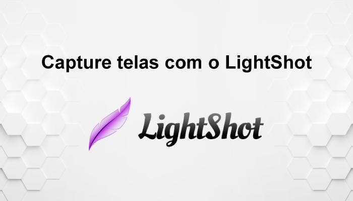 Capture telas com o LightShot