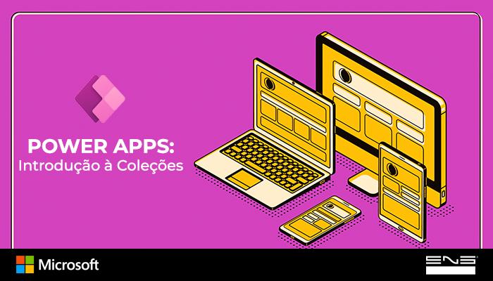 Power Apps: Introdução à Coleções