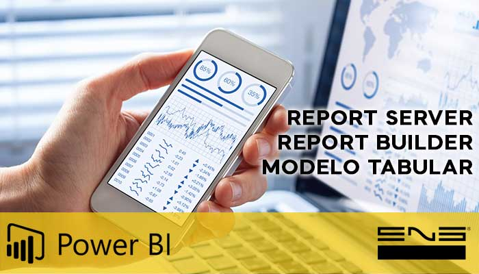 POWER BI - Modelo Tabular - Report Server - Report Builder