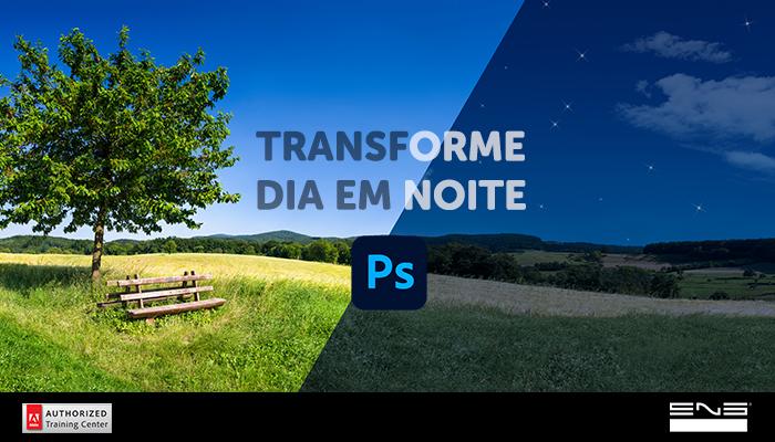 Transforme o dia em noite no Photoshop