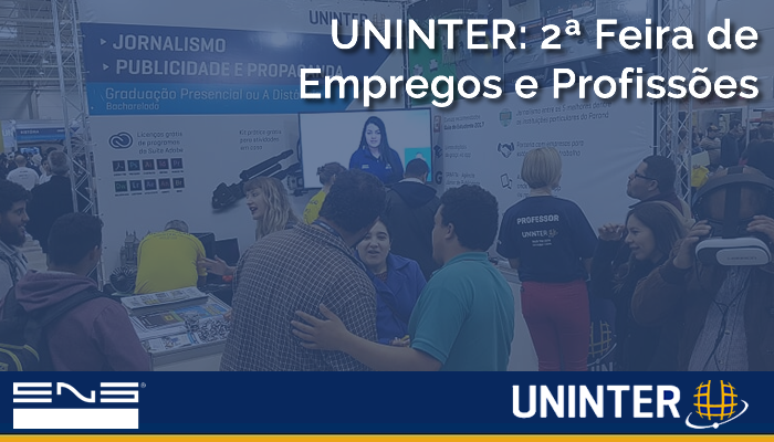 ENG apoia 2ª Feira de Empregos e Profissões UNINTER
